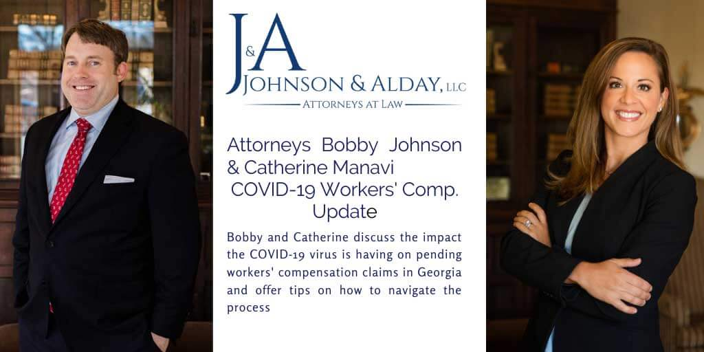 Attorneys-Bobby-Johnson-&-Catherine-Manavi-COVID-19-Workers'-Comp.-Update