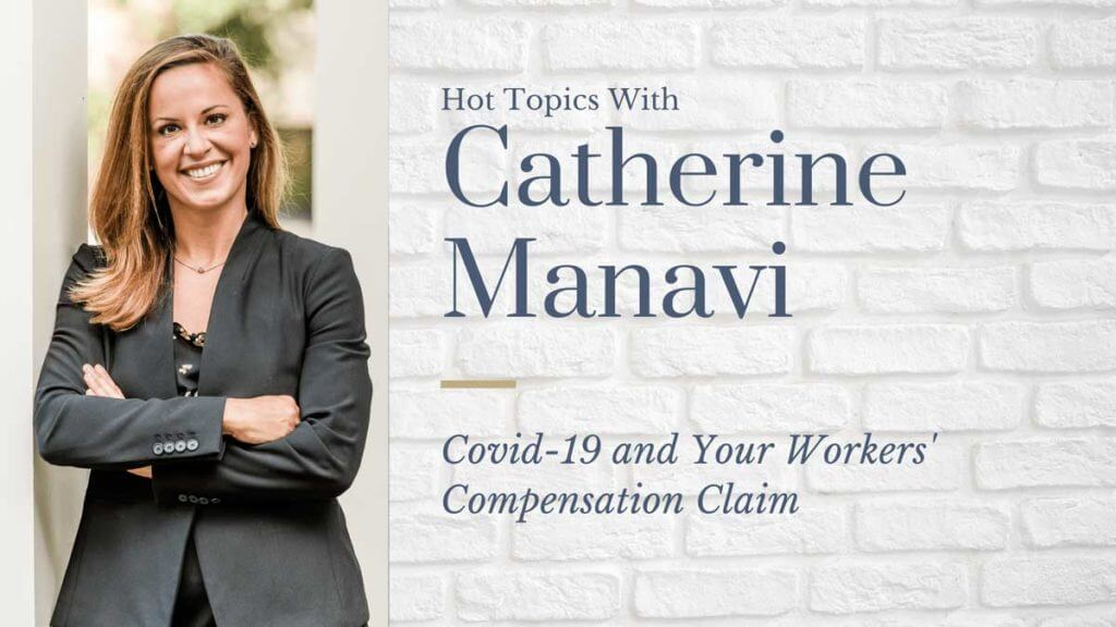 Catherine Manavi Workers Compensation In Covid-19