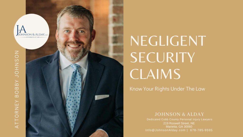 Attorney Bobby Johnson Explains Negligent Security